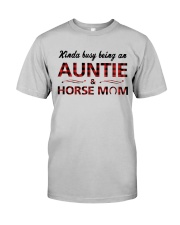 Kinda busy being an Auntie and Horse Mom Classic T-Shirt thumbnail