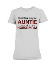 Kinda busy being an Auntie and Horse Mom Premium Fit Ladies Tee thumbnail