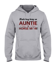 Kinda busy being an Auntie and Horse Mom Hooded Sweatshirt thumbnail