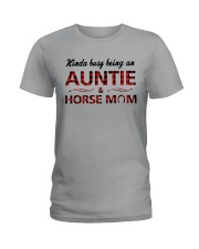 Kinda busy being an Auntie and Horse Mom Ladies T-Shirt thumbnail