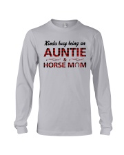 Kinda busy being an Auntie and Horse Mom Long Sleeve Tee thumbnail
