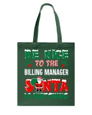 Be nice to the Billing Manager Tote Bag thumbnail