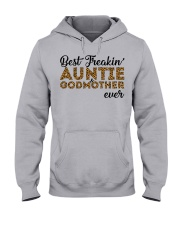 Best Freakin' Auntie and Godmother Ever Hooded Sweatshirt front