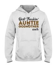 Best Freakin' Auntie and Godmother Ever Hooded Sweatshirt tile