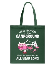 What happens at campground Tote Bag thumbnail