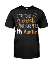Auntie and Niece try to be good Classic T-Shirt thumbnail