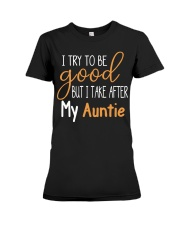 Auntie and Niece try to be good Premium Fit Ladies Tee thumbnail