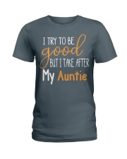 Auntie and Niece try to be good Ladies T-Shirt thumbnail