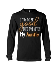 Auntie and Niece try to be good Long Sleeve Tee thumbnail