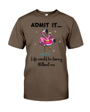 Life would be boring without crazy Flamingo shirt Classic T-Shirt tile