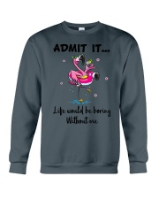 Life would be boring without crazy Flamingo shirt Crewneck Sweatshirt tile