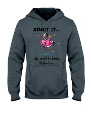 Life would be boring without crazy Flamingo shirt Hooded Sweatshirt front