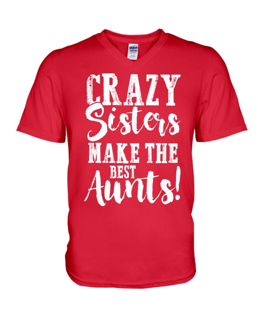 Crazy sisters best aunts ever V-Neck T-Shirt