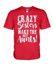 Crazy sisters best aunts ever V-Neck T-Shirt front