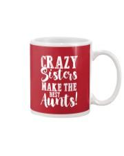 Crazy sisters best aunts ever Mug front