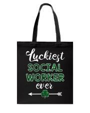 Luckiest Social Worker Ever Tote Bag thumbnail