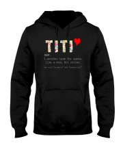 Titi aunt auntie aunty like mom but cooler Hooded Sweatshirt thumbnail