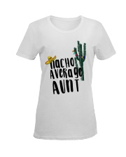 Nacho Average Aunt Ladies T-Shirt women-premium-crewneck-shirt-front