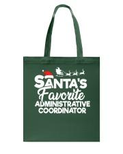 Santa's favorite Administrative Coordinator Tote Bag thumbnail
