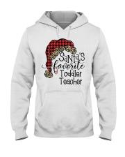 Santa's favorite Toddler Teacher Hooded Sweatshirt front