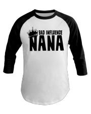 Bad Influence Nana Baseball Tee thumbnail