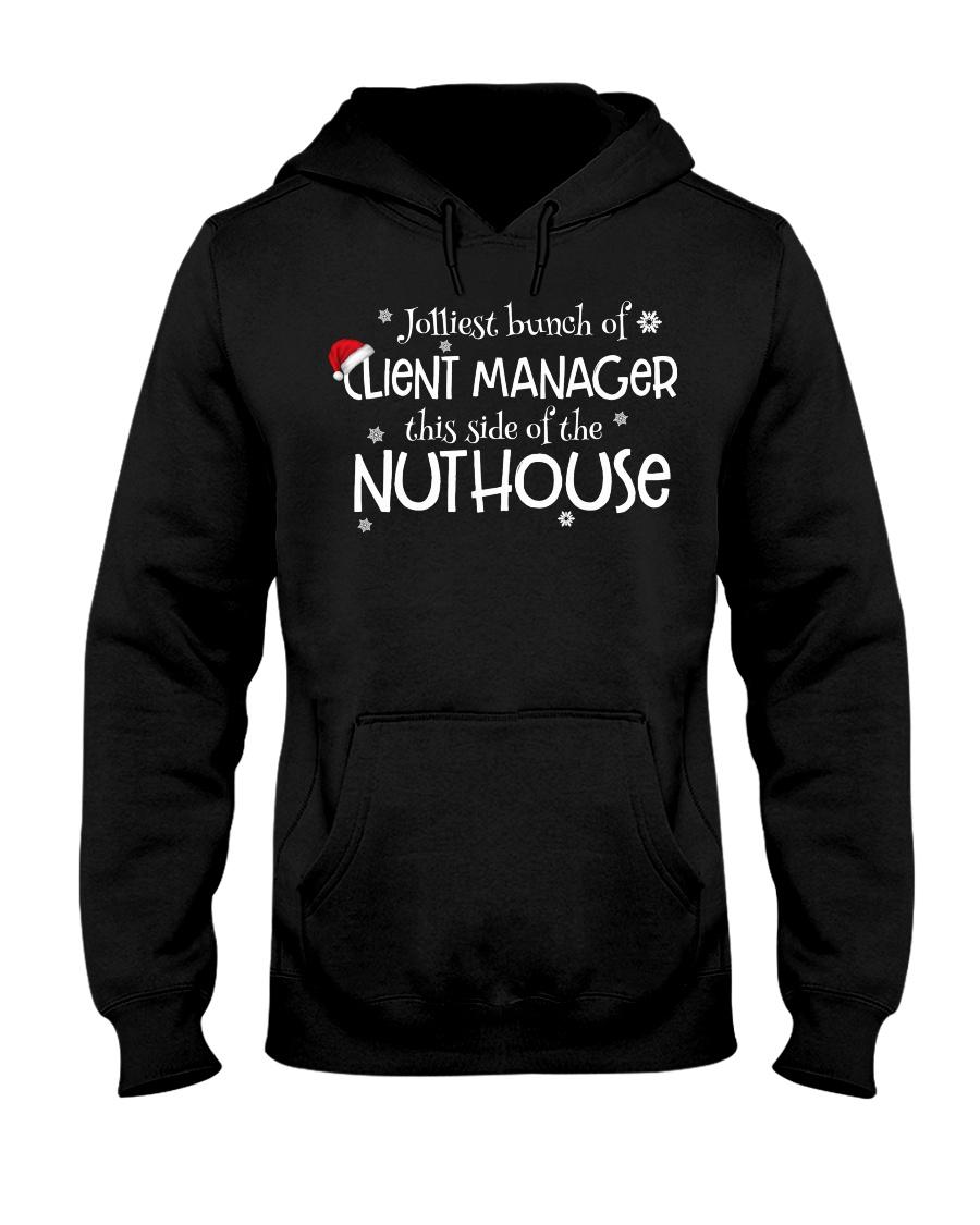 Jolliest bunch of Client Manager Hooded Sweatshirt