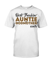 Best Freakin' Auntie and Godmother Ever Classic T-Shirt thumbnail