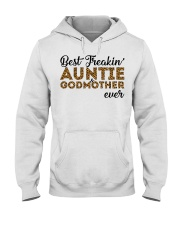 Best Freakin' Auntie and Godmother Ever Hooded Sweatshirt thumbnail
