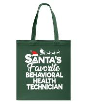 Santa's favorite Behavioral Health Technician Tote Bag thumbnail