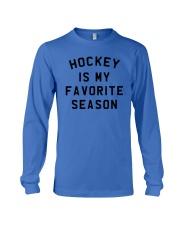 Hockey is my favorite season Long Sleeve Tee thumbnail