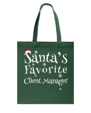 Santa's favorite Client Manager Tote Bag thumbnail