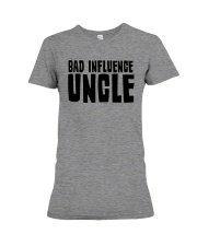 Bad Influence Uncle Premium Fit Ladies Tee thumbnail
