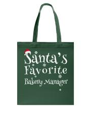 Santa's favorite Bakery Manager Tote Bag thumbnail