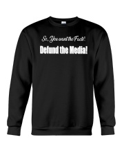 Defund Media Crewneck Sweatshirt thumbnail