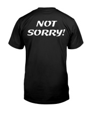 Sorry Not Sorry Premium Fit Mens Tee back