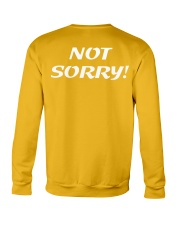 Sorry Not Sorry Crewneck Sweatshirt back