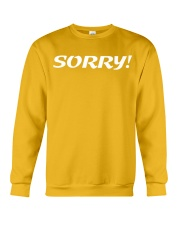 Sorry Not Sorry Crewneck Sweatshirt thumbnail