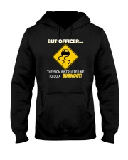 But Officer - Burnout Hooded Sweatshirt thumbnail