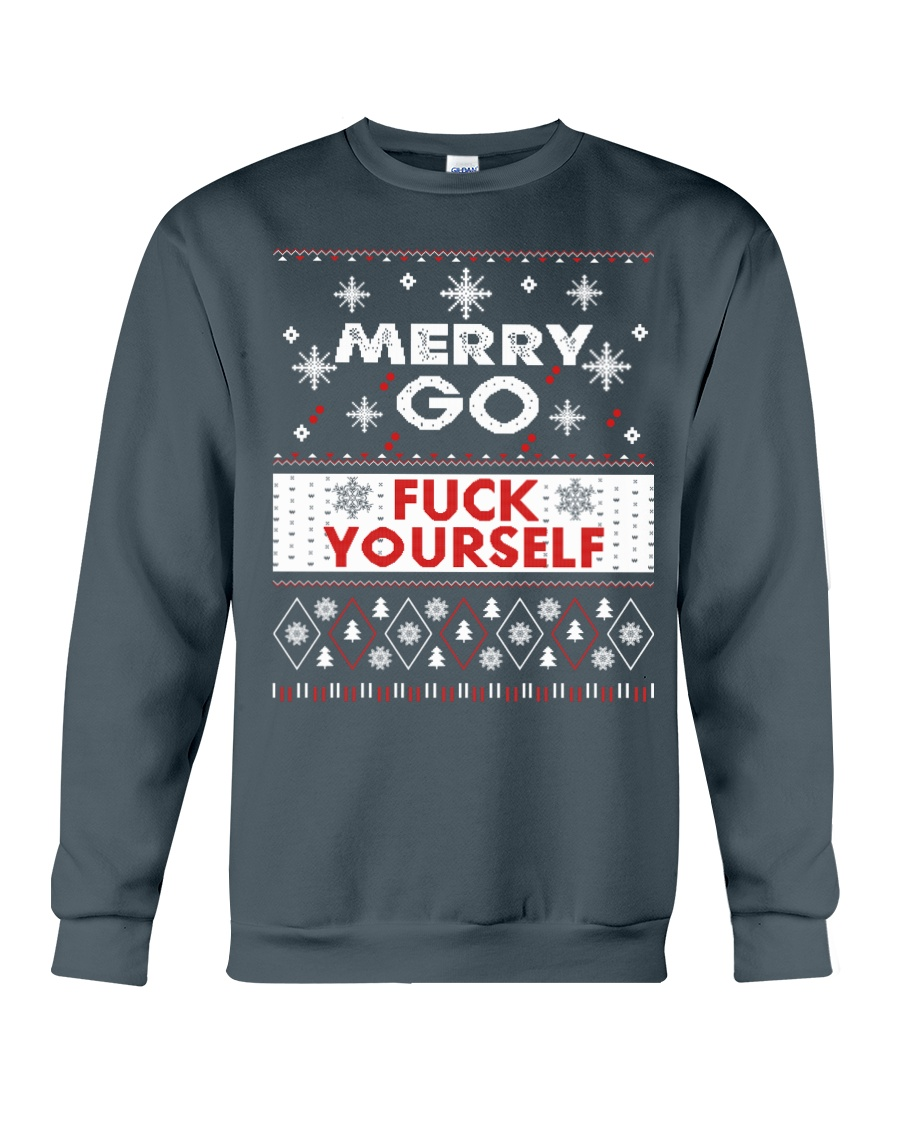 MERRY GO FUCK YOURSELF Crewneck Sweatshirt