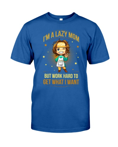Lazy Mom But Work Hard To Get What I Want