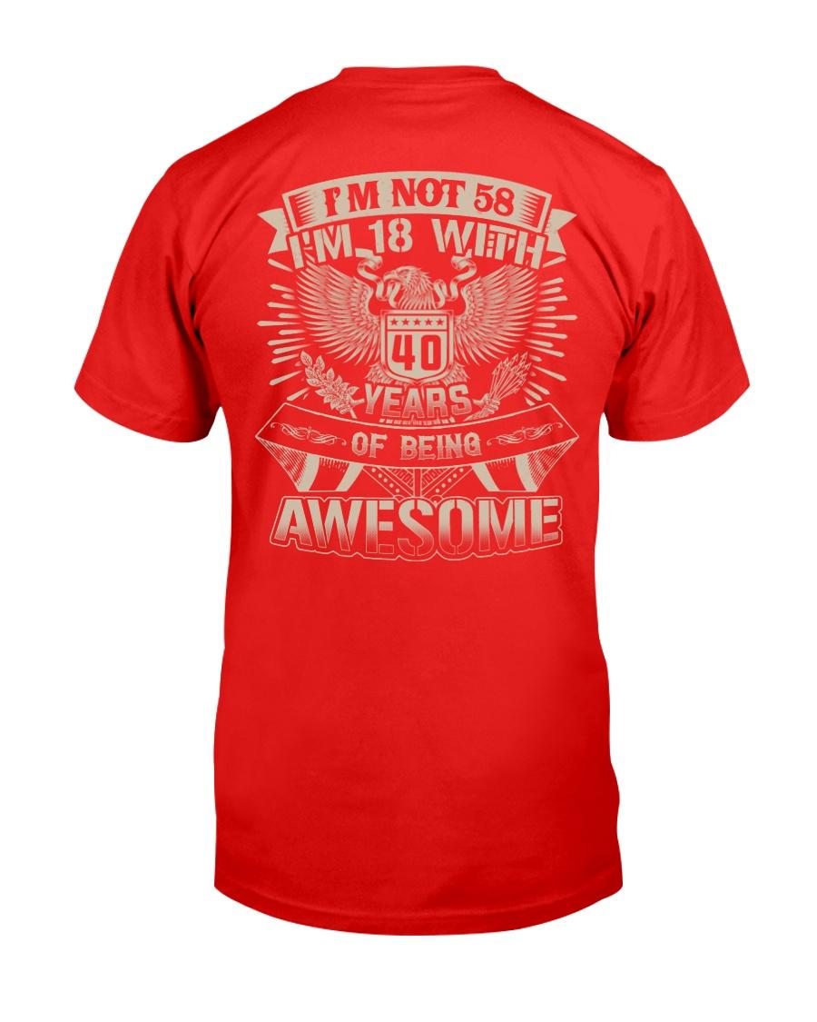I'm not 58 Classic T-Shirt