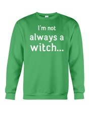 I'm not always a witch Crewneck Sweatshirt front