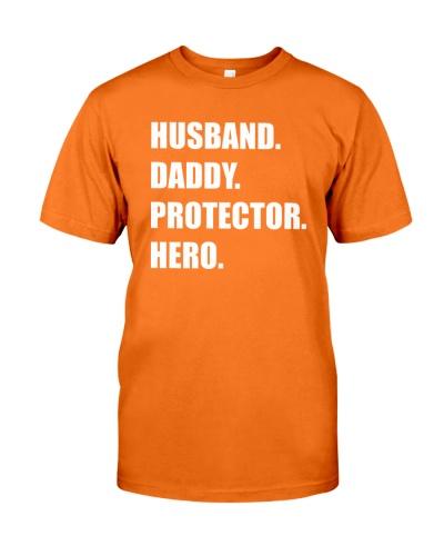 HUSBAND - DADDY - PROTECTOR - HERO