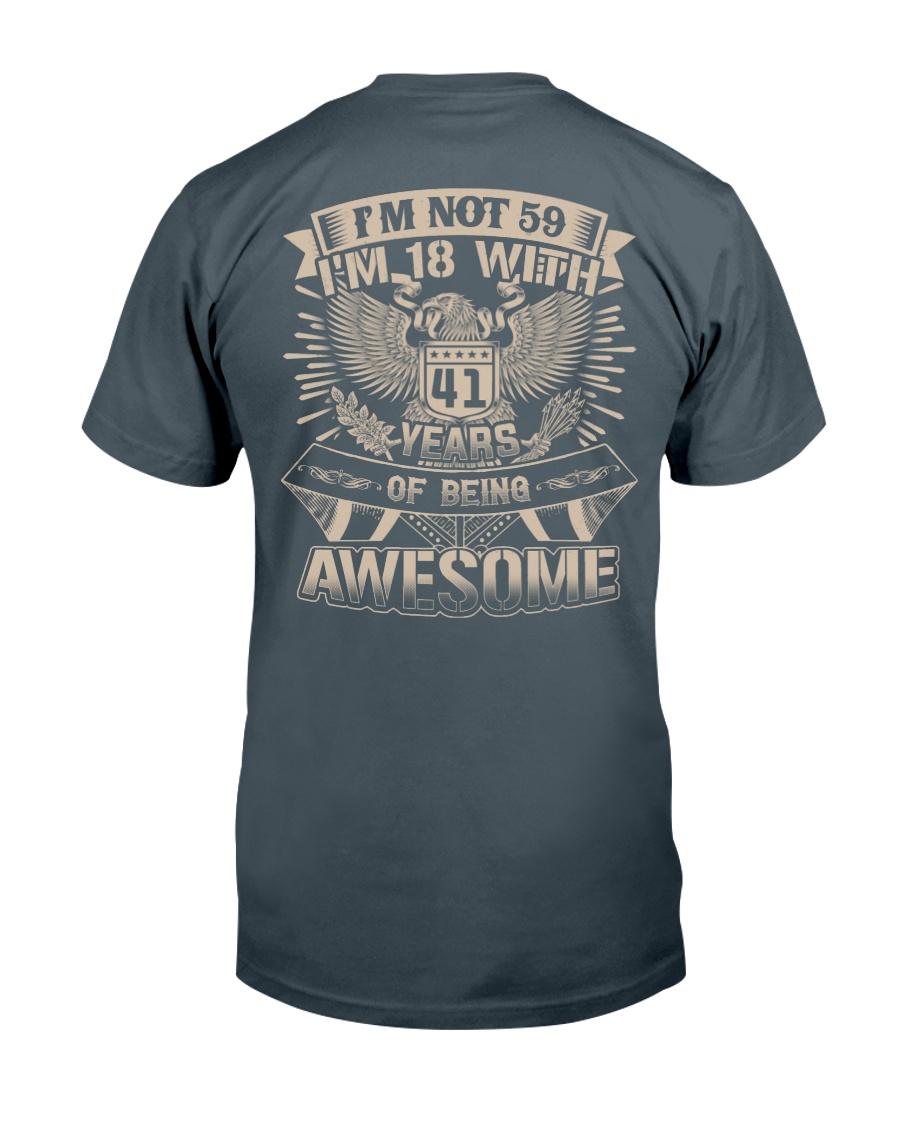 I'm not 59 Classic T-Shirt