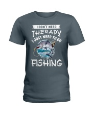 i just need to go fishing Ladies T-Shirt thumbnail