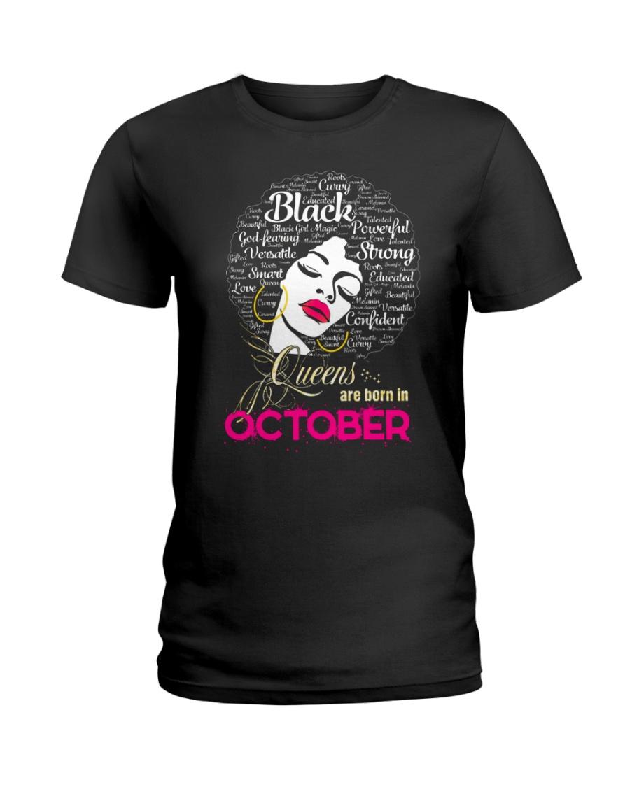 BLACK QUEENS ARE BORN IN OCTOBER Ladies T-Shirt