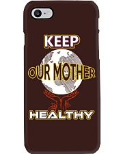 Keep Our Mother Healthy Phone Case thumbnail