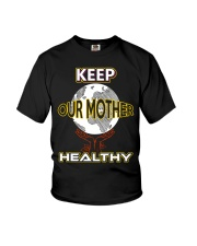Keep Our Mother Healthy Youth T-Shirt tile