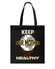 Keep Our Mother Healthy Tote Bag thumbnail