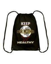Keep Our Mother Healthy Drawstring Bag thumbnail